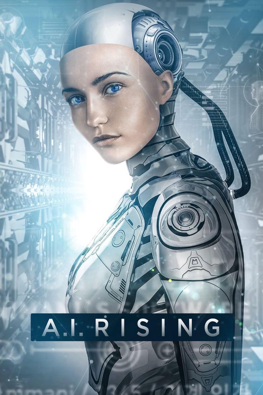 ดูหนังออนไลน์ฟรี 18+ A.I. Rising (2018)