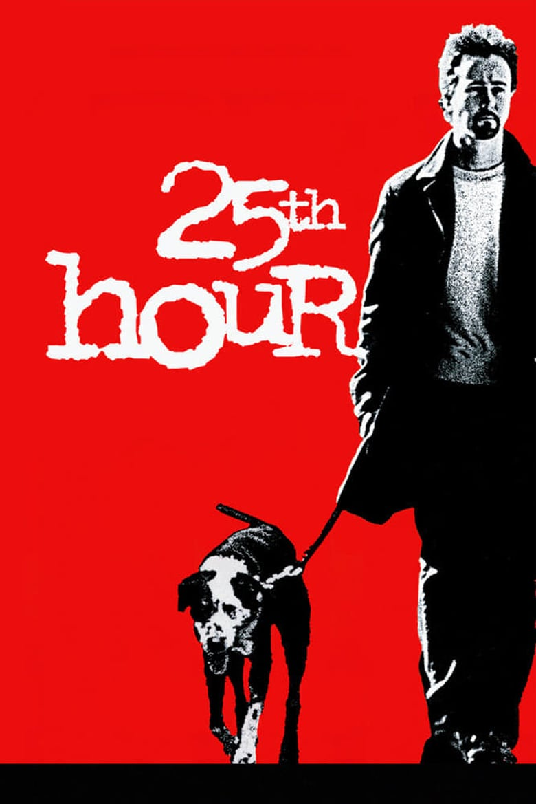 ดูหนังออนไลน์ฟรี 25th Hour (2002) 25 ช.ม. ชนเส้นตาย