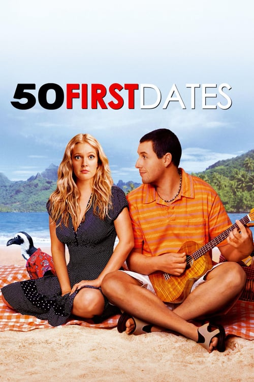 ดูหนังออนไลน์ฟรี 50 First Dates (2004) 50 เดท จีบเธอไม่เคยจำ
