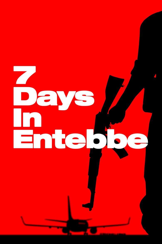 ดูหนังออนไลน์ฟรี 7 Days in Entebbe (2018) เที่ยวบินนรกเอนเทบเบ้