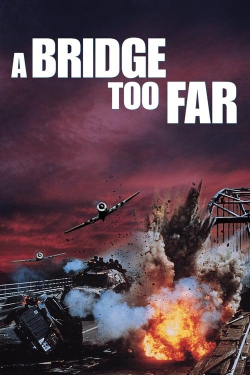 ดูหนังออนไลน์ฟรี A Bridge Too Far (1977) สะพานนรก