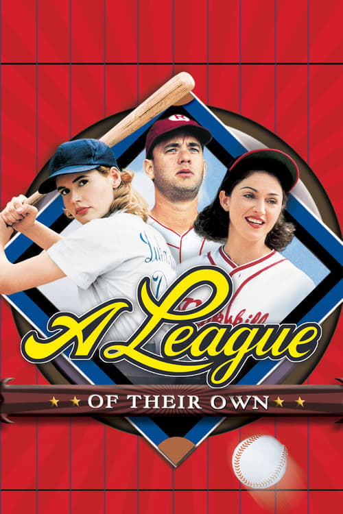ดูหนังออนไลน์ฟรี A League of Their Own (1992) ผู้หญิงไม่ได้มีไว้รักอย่างเดียว