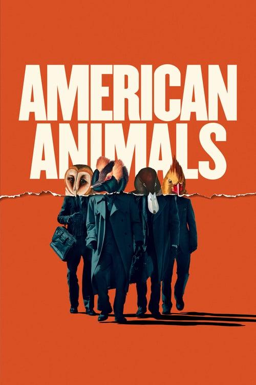 ดูหนังออนไลน์ฟรี American Animals (2018) รวมกันปล้น อย่าให้ใครจับได้