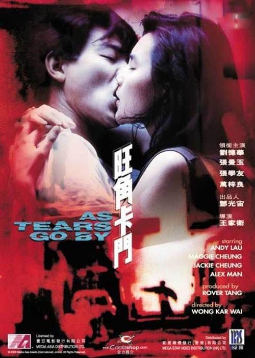 ดูหนังออนไลน์ฟรี As Tears Go By (1988) ทะลุกลางอก