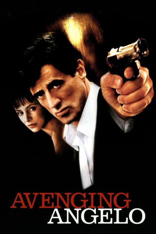 ดูหนังออนไลน์ฟรี Avenging Angelo (2002) โคตรคน บอดี้การ์ด