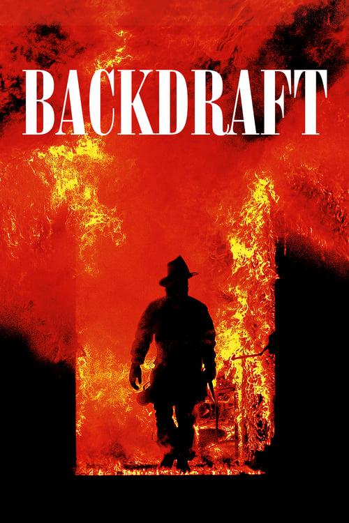 ดูหนังออนไลน์ฟรี Backdraft (1991) เปลวไฟกับวีรบุรุษ