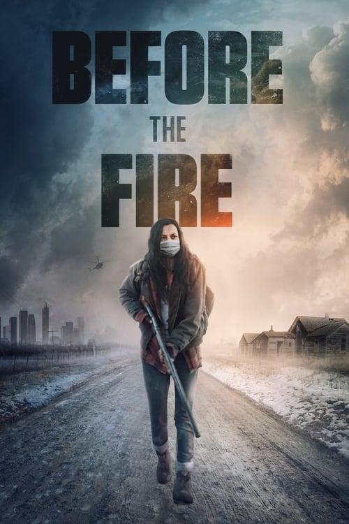 ดูหนังออนไลน์ฟรี Before the Fire (2020)
