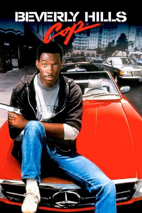 ดูหนังออนไลน์ฟรี Beverly Hills Cop 1 (1984) โปลิศจับตำรวจ 1