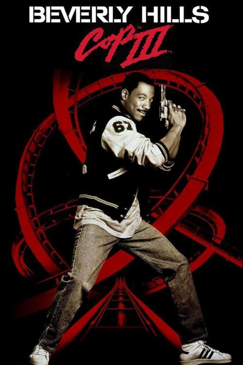 ดูหนังออนไลน์ฟรี Beverly Hills Cop 3 (1994) โปลิศจับตำรวจ 3
