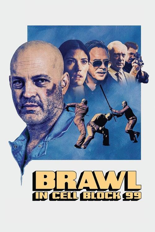 ดูหนังออนไลน์ฟรี Brawl in Cell Block 99 (2017) คุกเดือด คนเหลือเดน