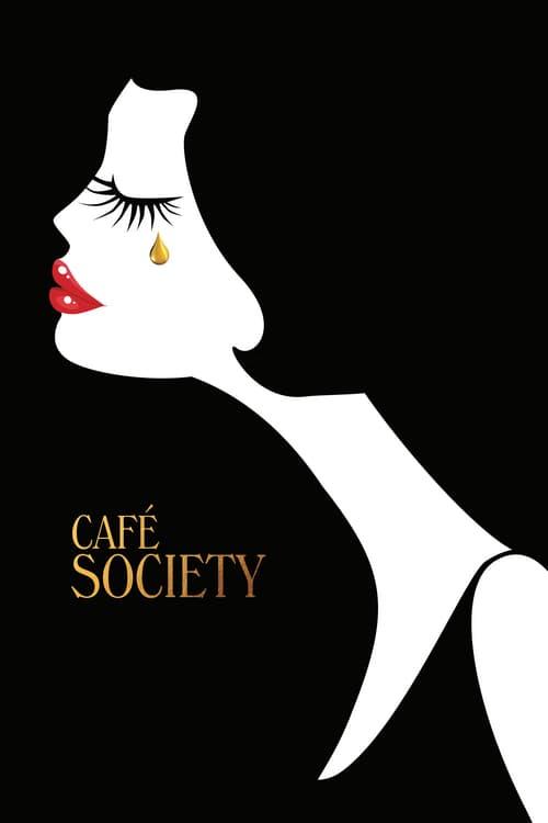 ดูหนังออนไลน์ฟรี Cafe Society (2016) ณ ที่นั่นเรารักกัน