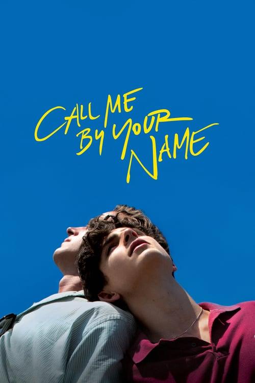 ดูหนังออนไลน์ฟรี Call Me by Your Name (2017) เอ่ยชื่อคือคำรัก