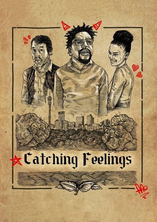 ดูหนังออนไลน์ฟรี Catching Feelings (2017) กวนรักให้ตกตะกอน [ซับไทย]