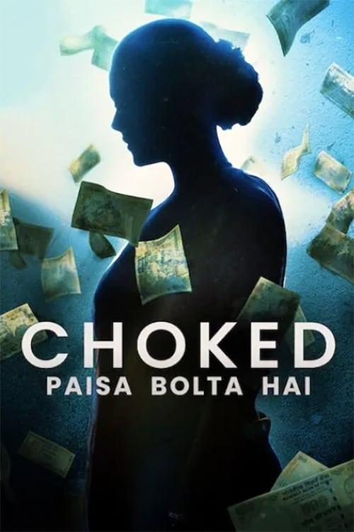 ดูหนังออนไลน์ฟรี Choked Paisa Bolta Hai (2020) กระอัก