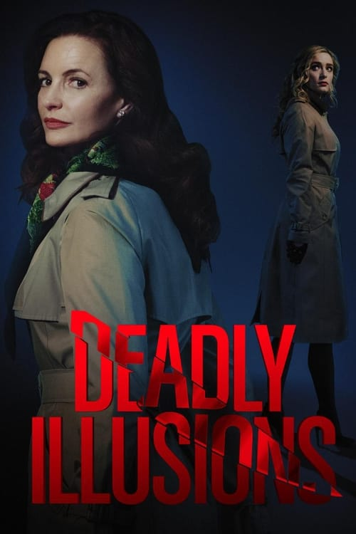 ดูหนังออนไลน์ฟรี Deadly Illusions (2021) หลอน ลวง ตาย