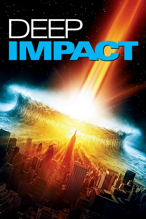 ดูหนังออนไลน์ฟรี Deep Impact (1998) วันสิ้นโลก ฟ้าถล่มแผ่นดินทลาย