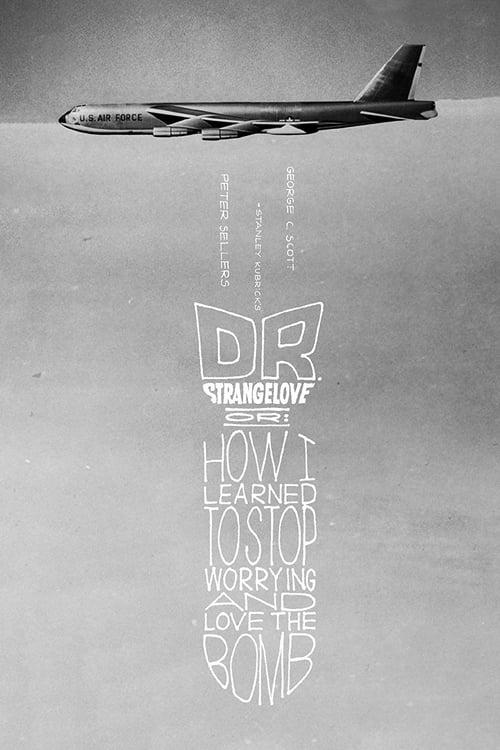 ดูหนังออนไลน์ฟรี Dr. Strangelove (1964) ด็อกเตอร์เสตรนจ์เลิฟ