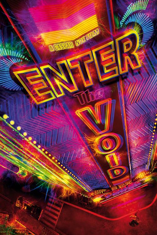 ดูหนังออนไลน์ฟรี Enter the Void (2009) ทริปมึนๆ ของวิญญาณเมายา