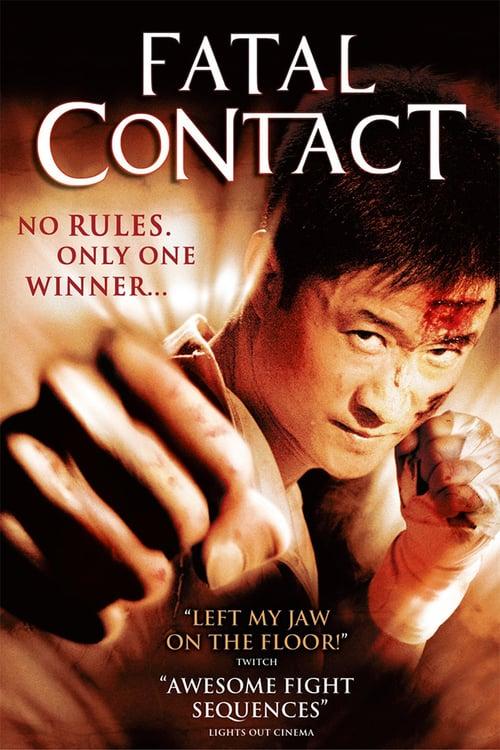 ดูหนังออนไลน์ฟรี Fatal Contact (2006) ปะ ฉะ ดะ คนอัดคน