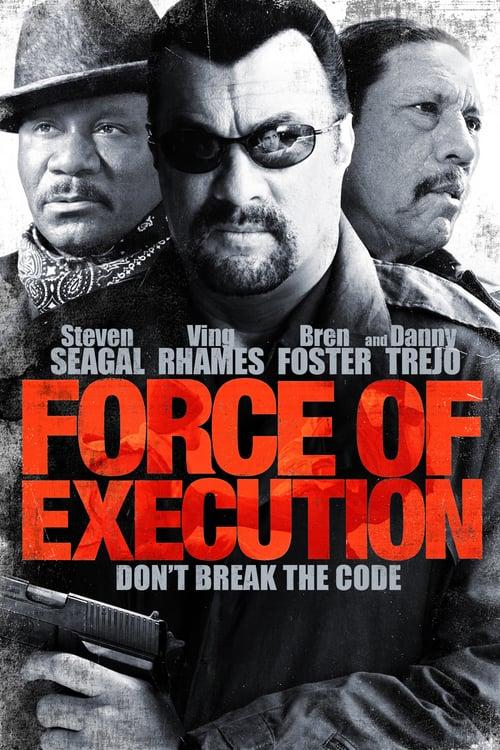 ดูหนังออนไลน์ฟรี Force Of Execution (2013) มหาประลัยจอมมาเฟีย