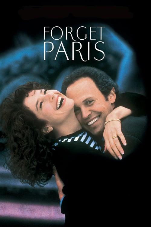 ดูหนังออนไลน์ฟรี Forget Paris (1995) ฟอร์เก็ต ปารีส บอกหัวใจให้คิดถึง (ซับไทย)