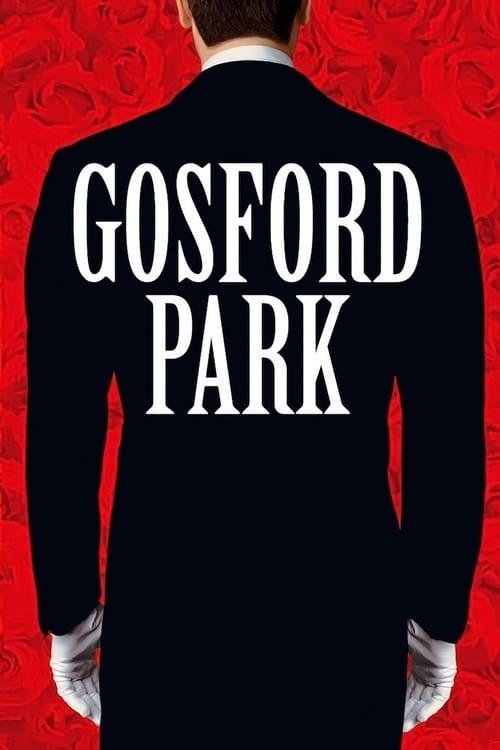 ดูหนังออนไลน์ฟรี Gosford Park (2001) รอยสังหารซ่อนสื่อมรณะ