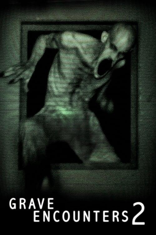 ดูหนังออนไลน์ฟรี Grave Encounters 2 (2012) คน ล่า ผี 2