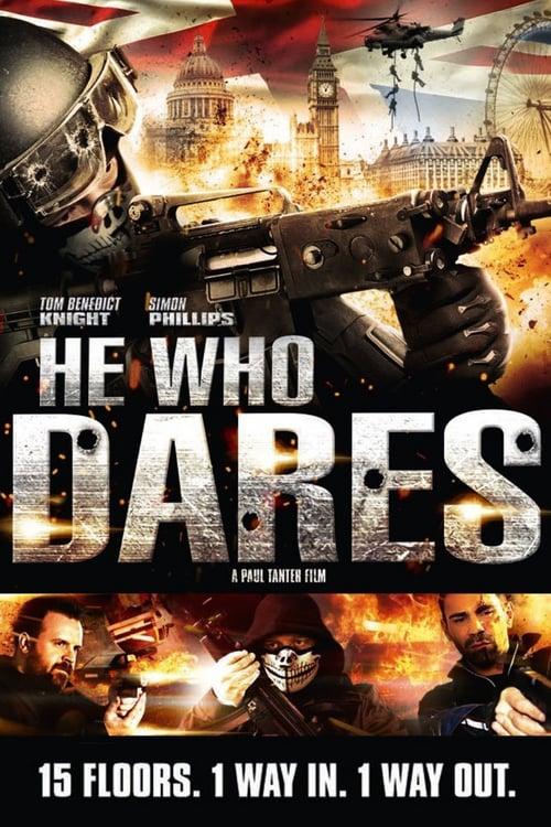 ดูหนังออนไลน์ฟรี He Who Dares (2014) โคตรคนกล้า ฝ่าด่านตึกนรก