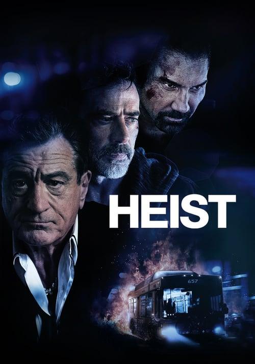 ดูหนังออนไลน์ฟรี Heist (2015) ด่วนอันตราย 657