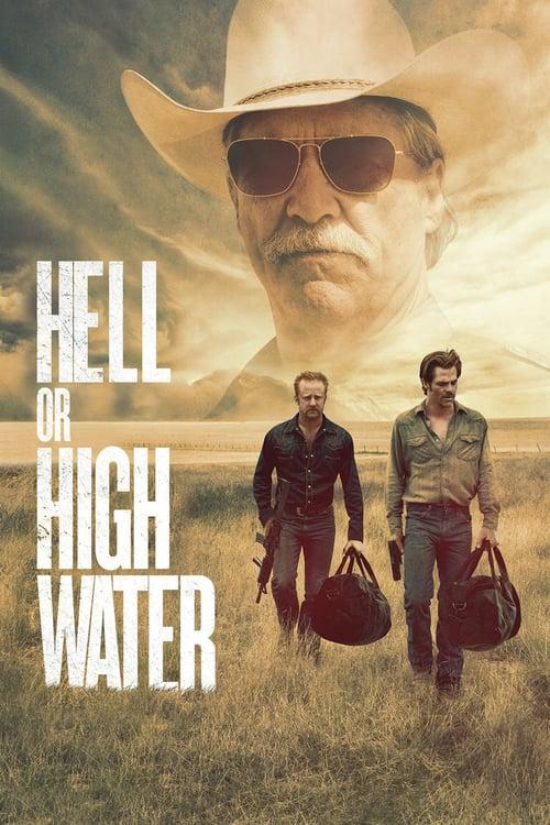 ดูหนังออนไลน์ฟรี Hell or High Water (2016) ปล้นเดือด ล่าดุ