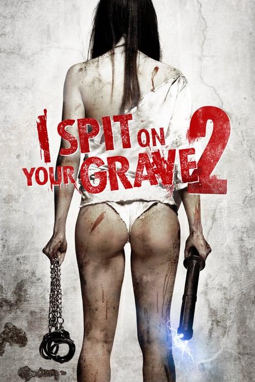 ดูหนังออนไลน์ฟรี I Spit On Your Grave 2 (2013) เดนนรก…ต้องตาย 2