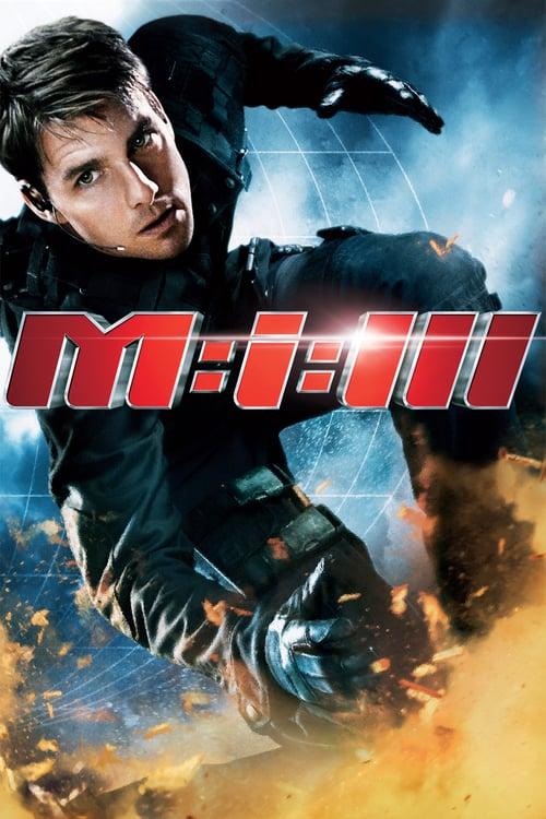 ดูหนังออนไลน์ฟรี Mission: Impossible 3 (2006) มิชชั่นอิมพอสซิเบิ้ล 3