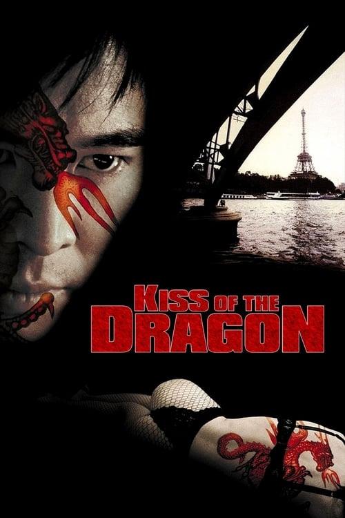 ดูหนังออนไลน์ฟรี Kiss of the Dragon (2001) จูบอหังการ ล่าข้ามโลก