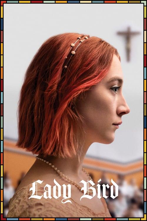 ดูหนังออนไลน์ฟรี Lady Bird (2017) เลดี้ เบิร์ด [ซับไทย]