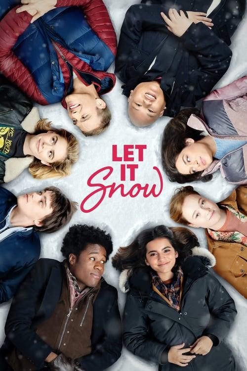 ดูหนังออนไลน์ฟรี Let It Snow (2019) อุ่นรักฤดูหนาว