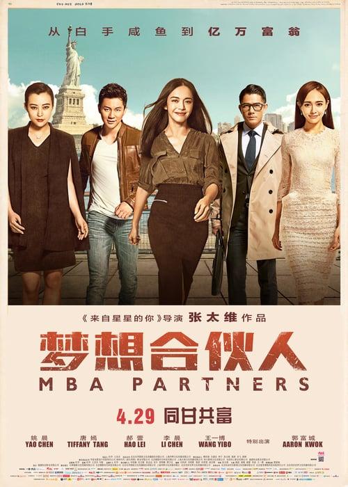ดูหนังออนไลน์ฟรี MBA Partners (2016) ภารกิจพิชิตฝัน