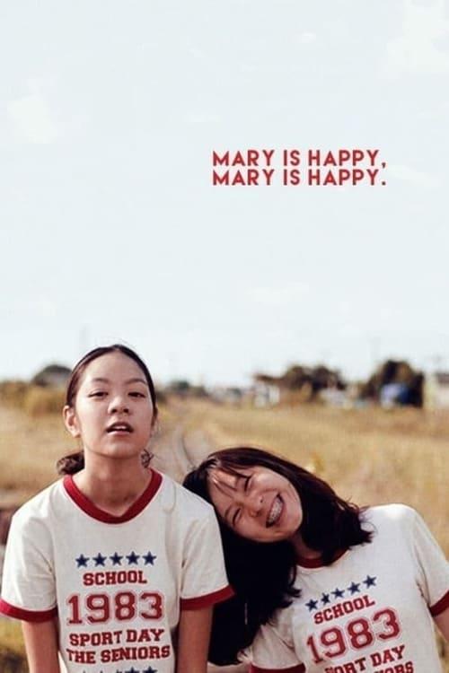 ดูหนังออนไลน์ฟรี Mary Is Happy Mary Is Happy (2013) แมรี่ อีส แฮปปี้ แมรี่ อีส แฮปปี้