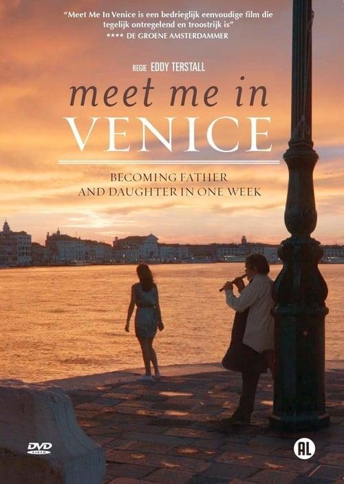 ดูหนังออนไลน์ฟรี Meet Me in Venice (2015)