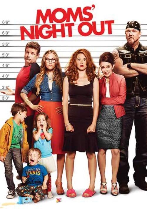 ดูหนังออนไลน์ฟรี Moms Night Out (2014) คืนชุลมุน คุณแม่ขอซิ่ง