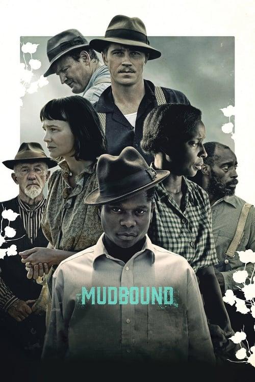ดูหนังออนไลน์ฟรี Mudbound (2017) แผ่นดินเดียวกัน