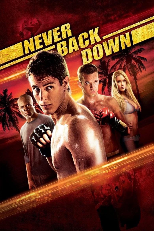ดูหนังออนไลน์ฟรี Never Back Down (2008) กระชากใจสู้แล้วคว้าใจเธอ