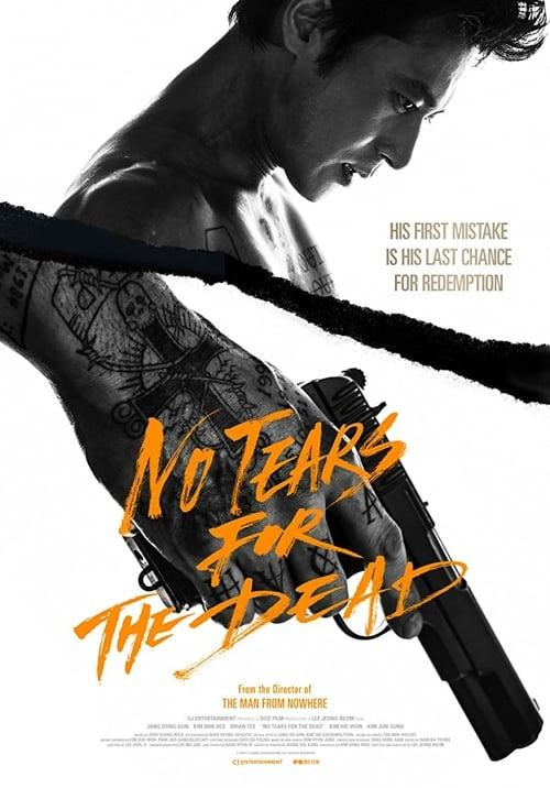 ดูหนังออนไลน์ฟรี No Tears for the Dead (2014) กระสุนเพื่อฆ่าน้ำตาเพื่อเธอ