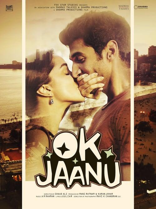 ดูหนังออนไลน์ฟรี OK Jaanu (2017) ลิขิตรักตามใจเธอ