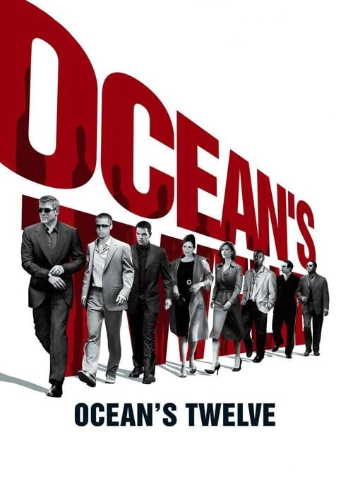 ดูหนังออนไลน์ฟรี Oceans Twelve (2004) 12 มงกุฎ ปล้นสุดโลก