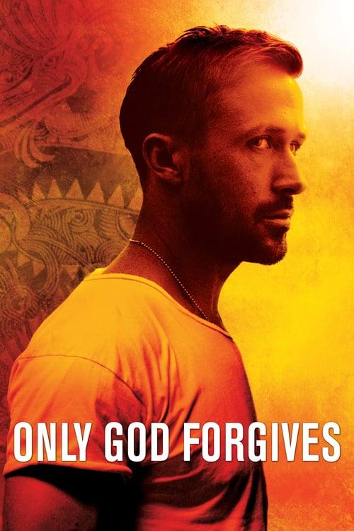 ดูหนังออนไลน์ฟรี Only God Forgives (2013) รับคำท้าจากพระเจ้า