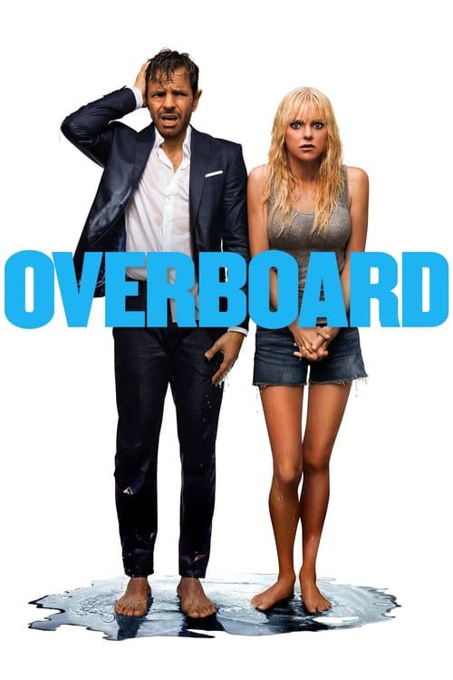 ดูหนังออนไลน์ฟรี Overboard (2018) ผัวแบบนี้ น้องไม่ได้ขอ