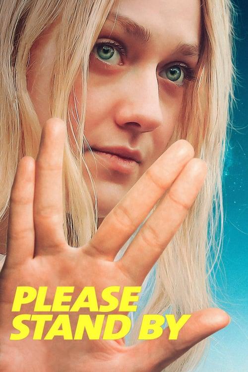 ดูหนังออนไลน์ฟรี Please Stand By (2018) เนิร์ดแล้วไง! มีหัวใจนะเว้ย
