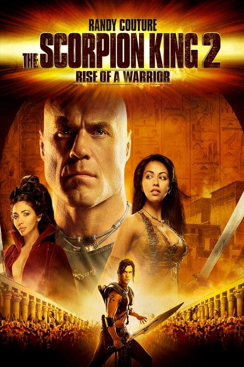 ดูหนังออนไลน์ฟรี The Scorpion King 2: Rise Of A Warrior (2008) อภินิหารศึกจอมราชันย์