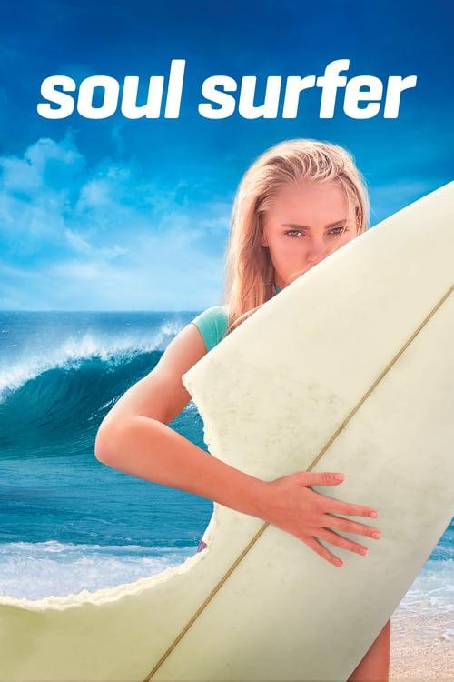 ดูหนังออนไลน์ฟรี SOUL SURFER (2011) โซล เซิร์ฟเฟอร์ หัวใจกระแทกคลื่น