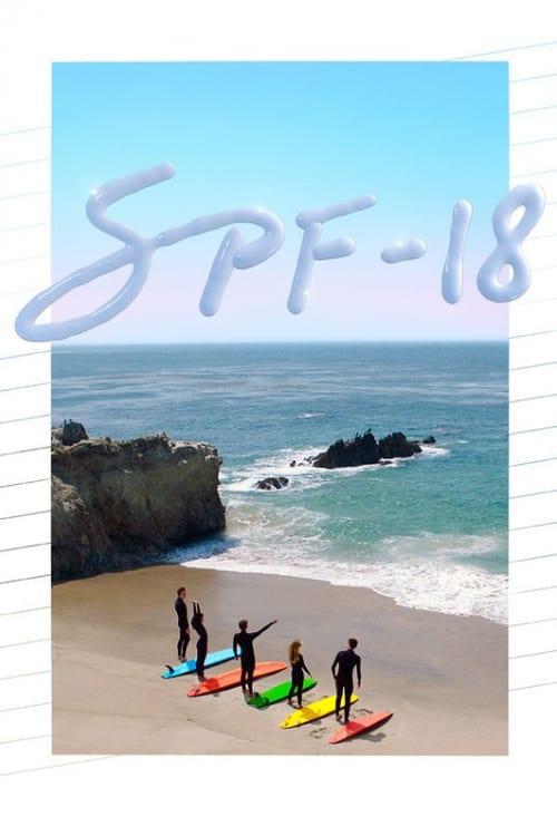 ดูหนังออนไลน์ฟรี SPF-18 (2017)  Soundtrack